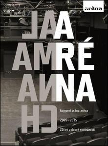 Obrázok Almanach Aréna 20 let v dobré společnosti