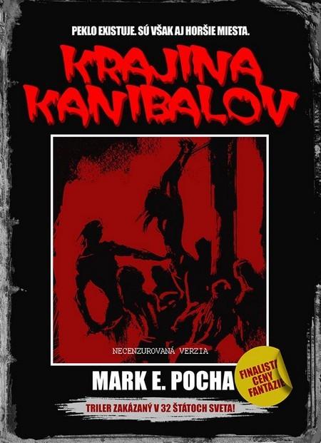 Krajina kanibalov - Mark E. Pocha