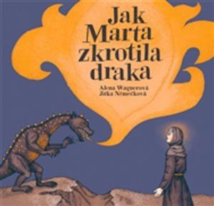Obrázok Jak Marta zkrotila draka