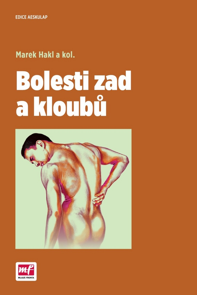 Bolesti zad a kloubů - MUDr. Marek Hakl Ph.D
