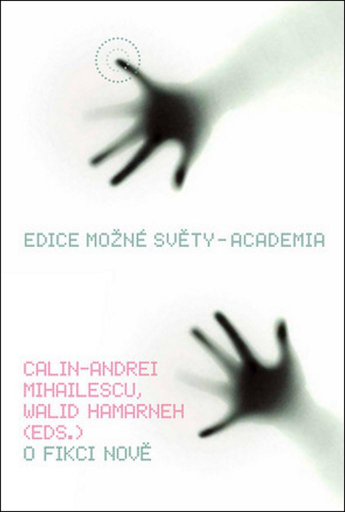 O fikci nově - Walid Hamarneh, Cali-Andrei Mihailescu
