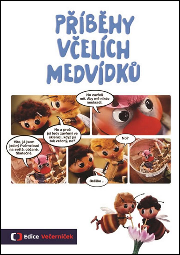 Příběhy včelích medvídků (Komiks) - Eva Košlerová