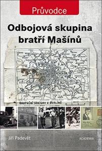 Obrázok Odbojová skupina bratří Mašínů