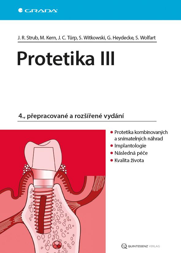 Protetika III - Rudolf Jörg Strub, Stefan Wolfart, Siegbert Witkowski, Guido Heyedecke, Matthias Kern, Türp Jens Christoph