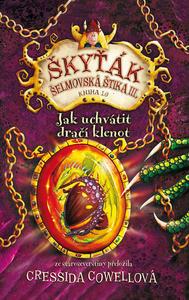 Obrázok Škyťák Jak uchvátit dračí klenot (kniha 10)