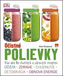 Obrázok Očistné polievky (Viac ako 80 chutných a zdravých receptov)