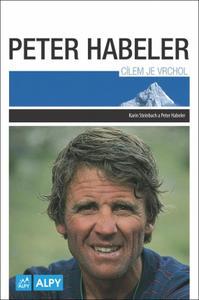 Obrázok Peter Habeler Cílem je vrchol