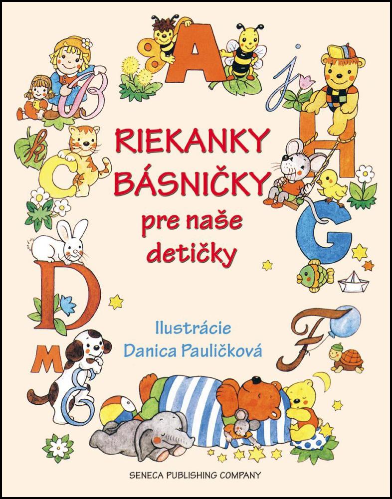 Riekanky básničky pre naše detičky - Danica Pauličková