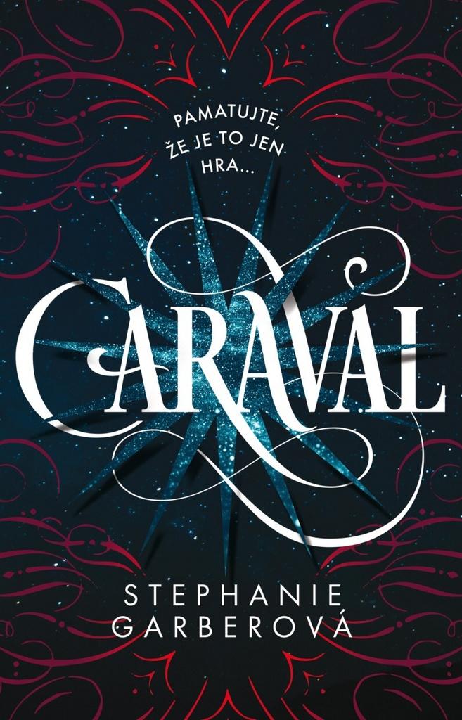 EGMONT Caraval - Stephanie Garberová