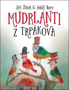 Obrázok Mudrlanti z Trpákova