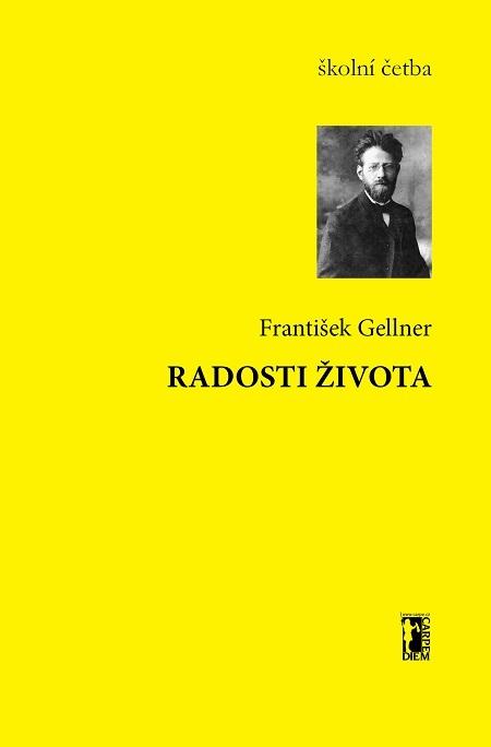 Radosti života - František Gellner