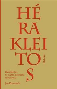 Obrázok Hérakleitos ve světle mythické moudrosti