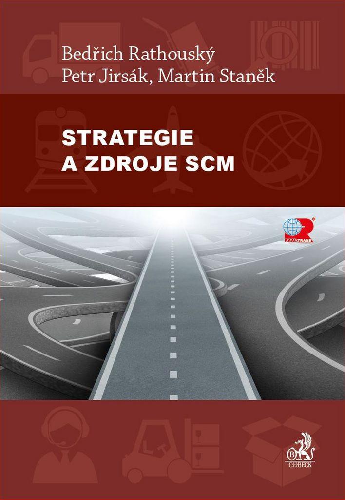 Strategie a zdroje SCM - Ing. Martin Staněk, Ing. Bedřich Rathouský Ph.D., Petr Jirsák