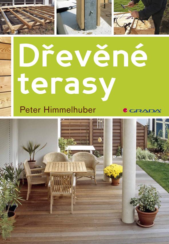 Dřevěné terasy - Peter Himmelhuber