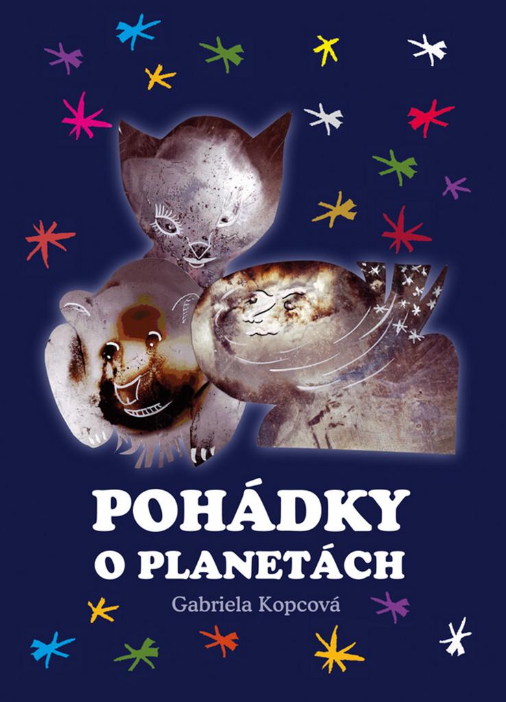 Pohádky o planetách - Gabriela Kopcová