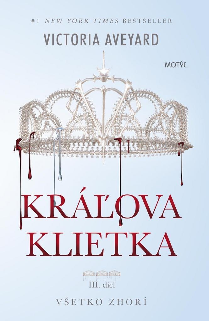 Kráľova klietka (Červená kráľovna 3) - Victoria Aveyardová