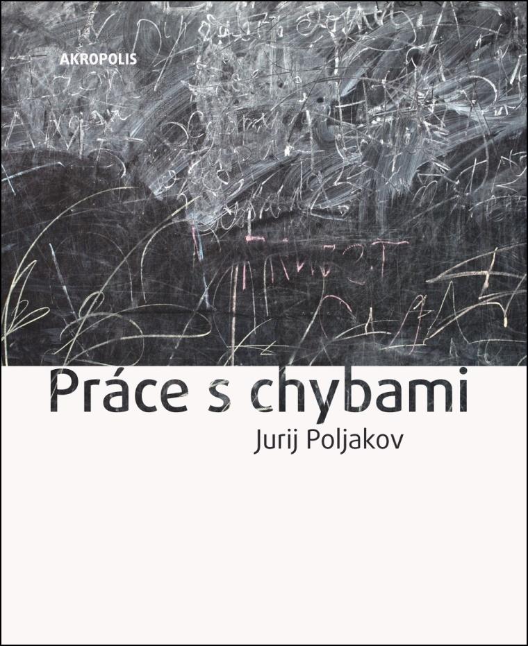 Práce s chybami - Jurij Poljakov