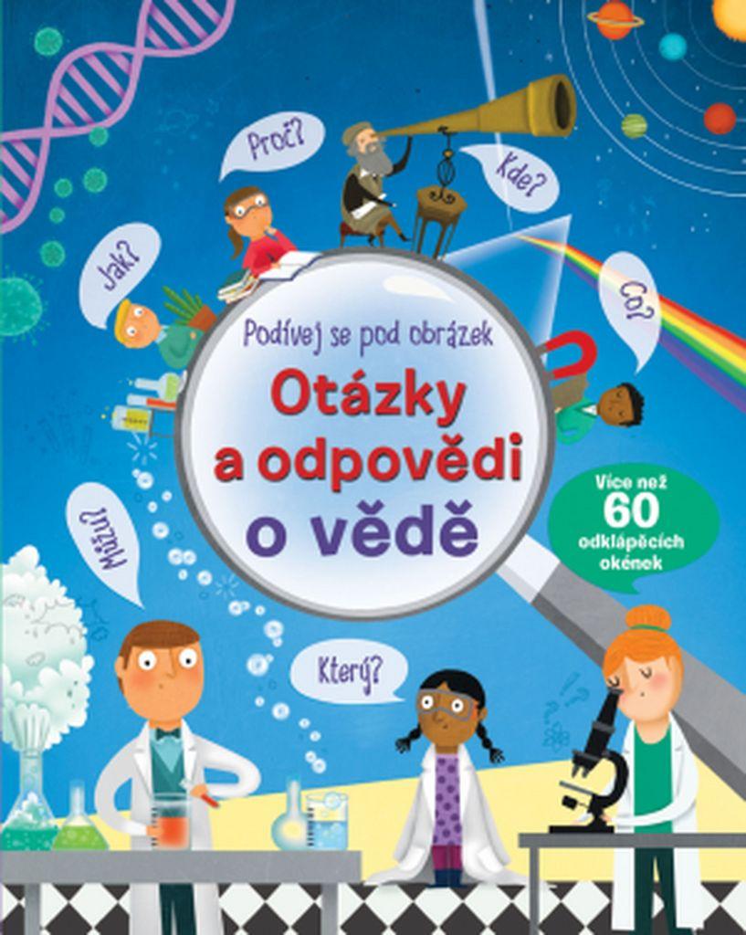 Otázky a odpovědi o vědě Podívej se pod obrázek