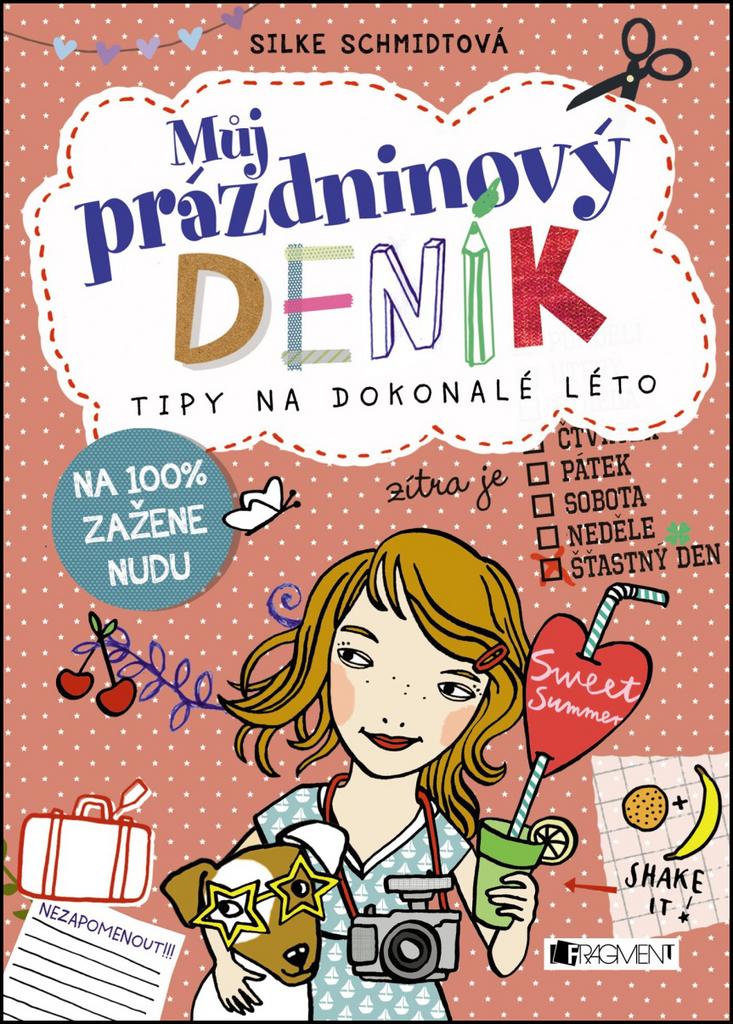 Můj prázdninový deník - Silke Schmidtová