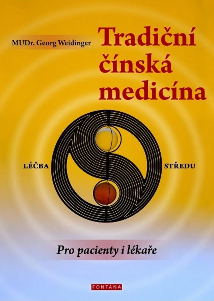 Tradiční čínská medicína - MUDr. Georg Weidinger