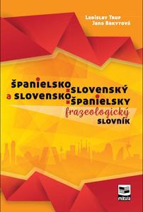Obrázok Španielsko-slovenský a slovensko-španielsky frazeologický slovník