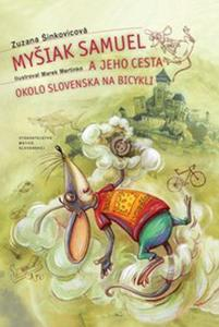 Obrázok Myšiak Samuel a jeho cesta okolo Slovenska na bicykli