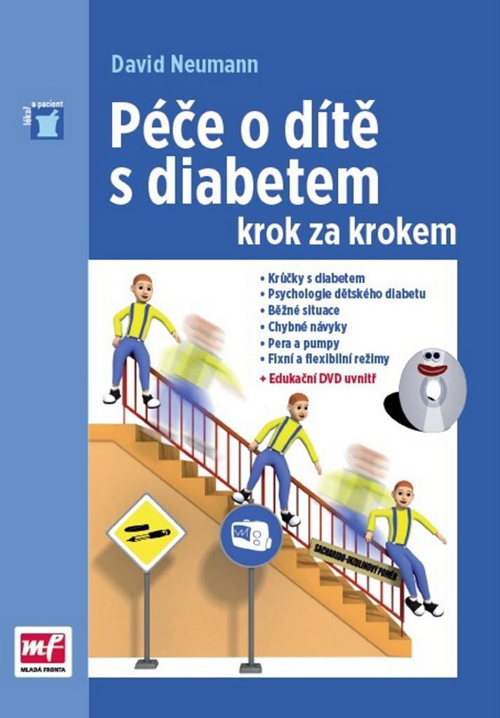 Péče o dítě s diabetem krok za krokem - MUDr. David Neumann Ph.D.