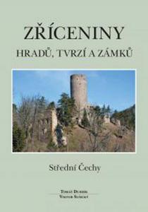 Obrázok Zříceniny hradů, tvrzí a zámků Střední Čechy