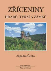 Obrázok Zříceniny hradů, tvrzí a zámků Západní Čechy