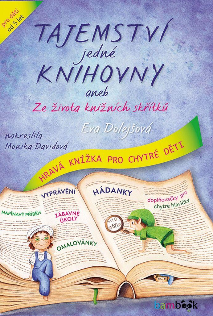 Tajemství jedné knihovny - Eva Dolejšová, Monika Davidová