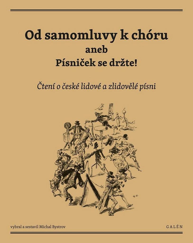 Od samomluvy k chóru aneb písniček se držte! - Michal Bystrov