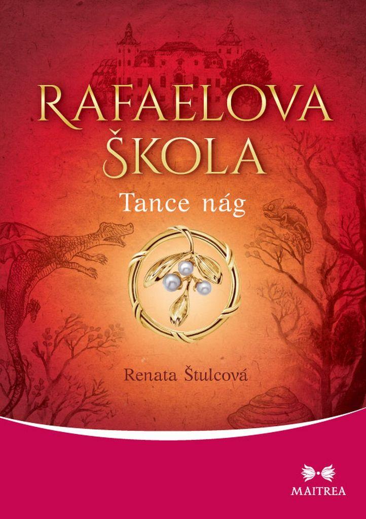 Rafaelova škola Tanec nág - Renata Štulcová