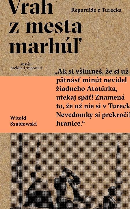 Vrah z mesta marhúľ - Witold Szabłowski