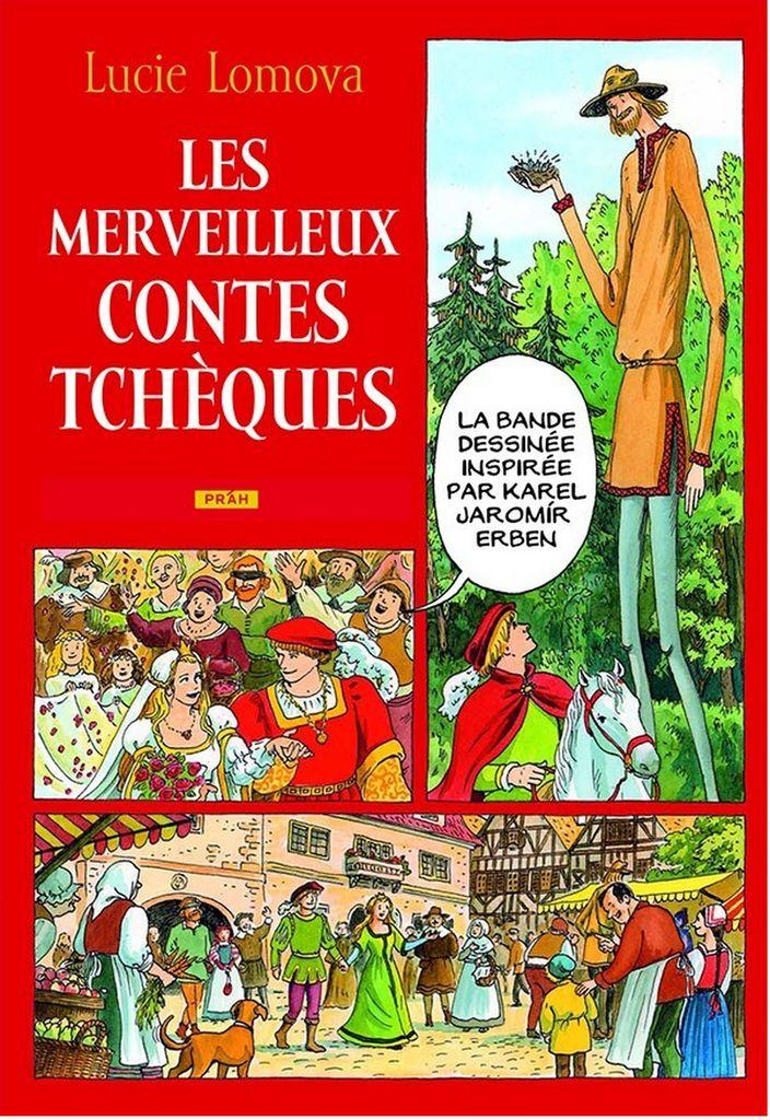 Les Merveilleux contes Tchéques (Zlaté české pohádky) - Lucie Lomová