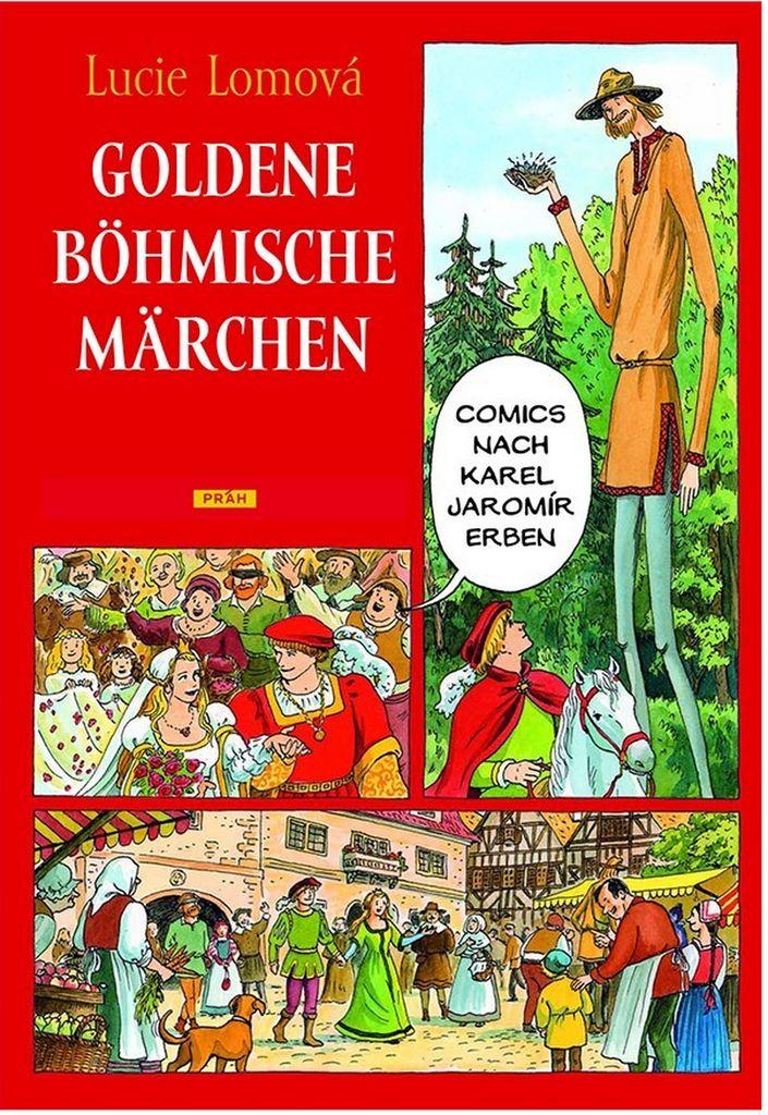 Goldene Böhmische märchen (Zlaté české pohádky) - Lucie Lomová