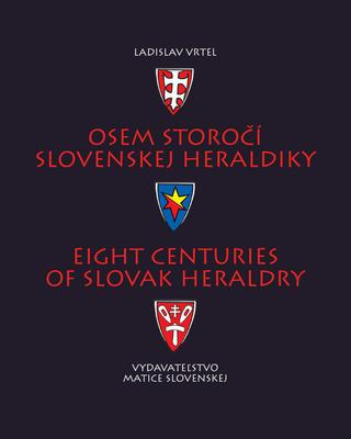 Obrázok Osem storočí slovenskej heraldiky
