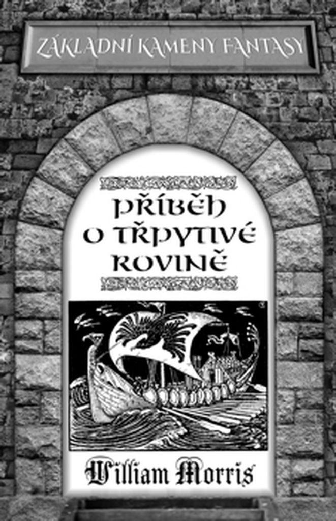 Příběh o Třpytivé rovině - William Morris