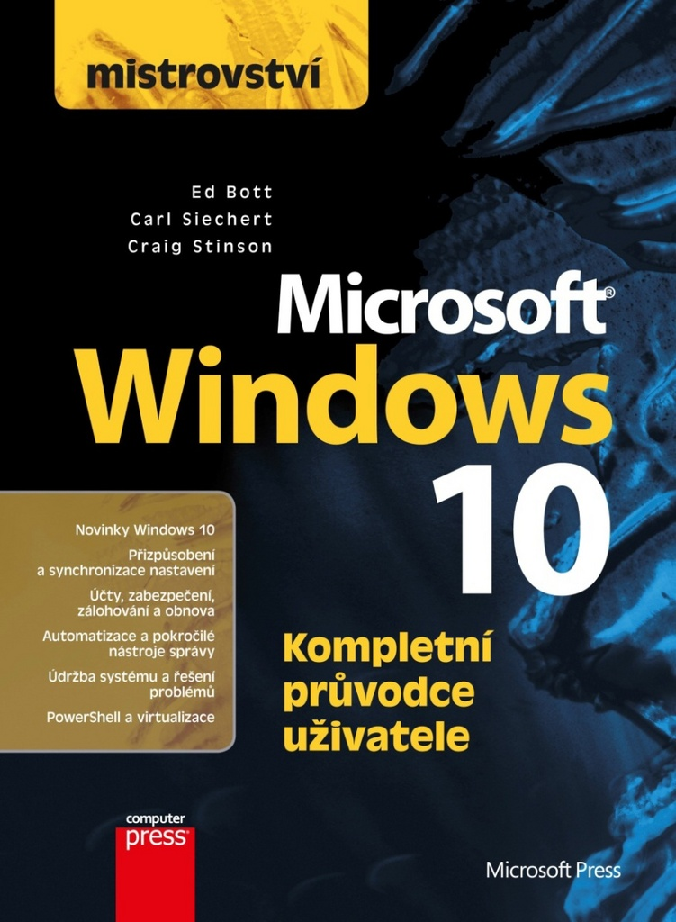 Mistrovství Microsoft Windows 10 - Carl Siechert, Craig Stinson, Ed Bott