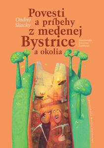 Obrázok Povesti a príbehy z medenej Bystrice