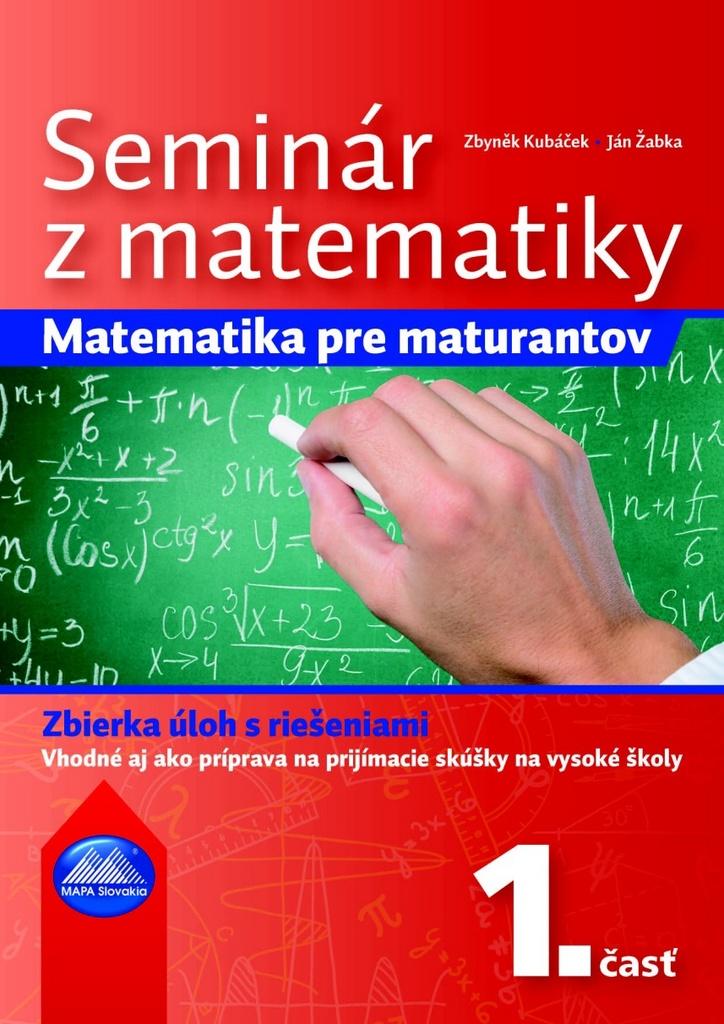 Seminár z matematiky - Zbyněk Kubáček, PaedDr. Ján Žabka