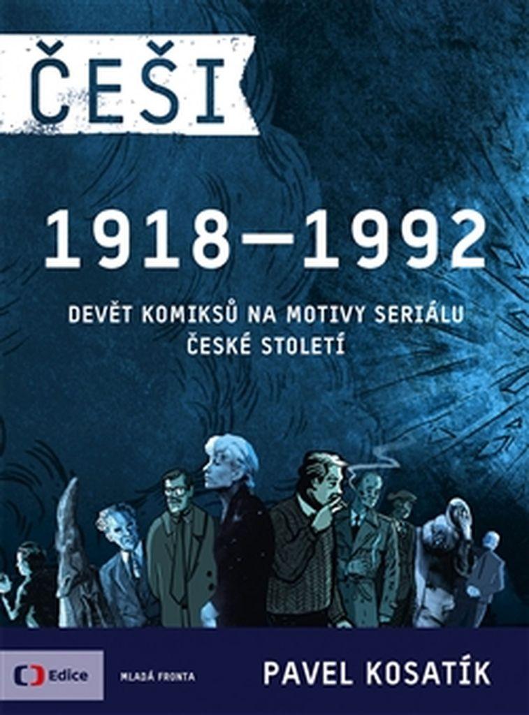 Češi 1918-1992 - Marek Rubec, Pavel Kosatík, Ticho762
