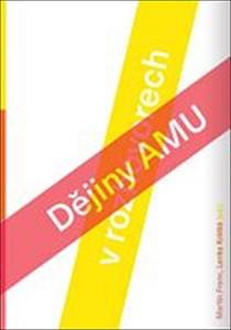Obrázok Dějiny AMU ve vyprávěních