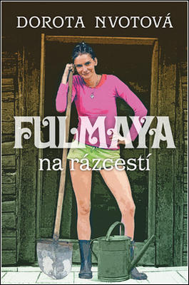 Obrázok Fulmaya na rázcestí