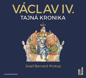 Obrázok Václav IV. Tajná kronika (1)