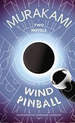 Wind/Pinball Two Novels
