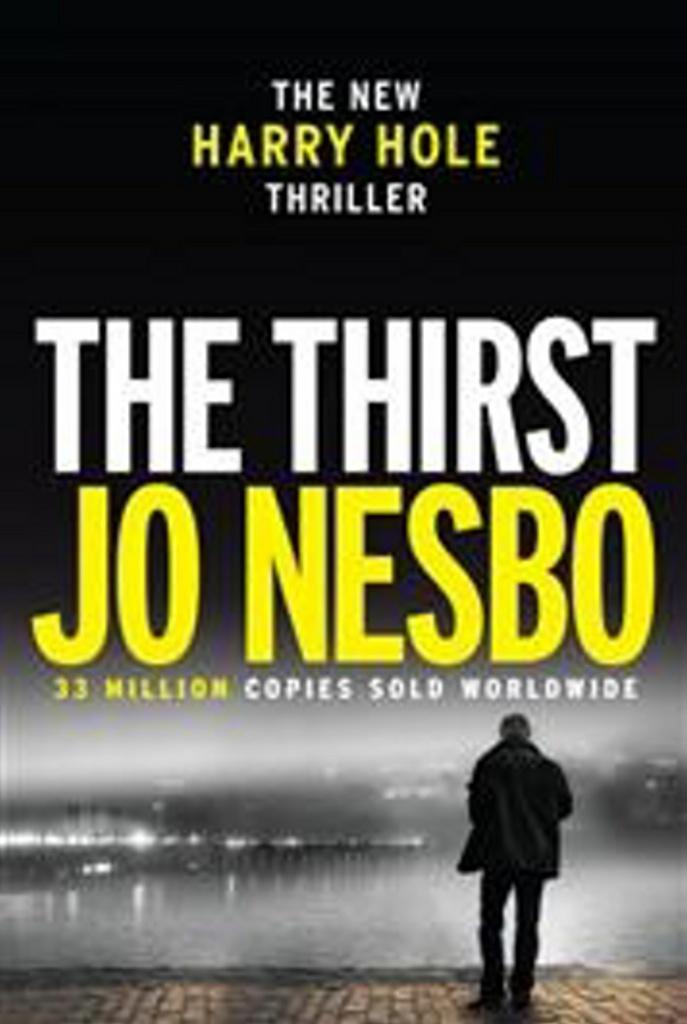 The Thirst, Harry Hole 11 - Jo Nesbo