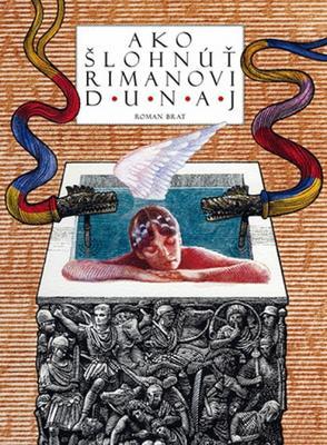 Obrázok Ako šlohnúť Rimanovi Dunaj