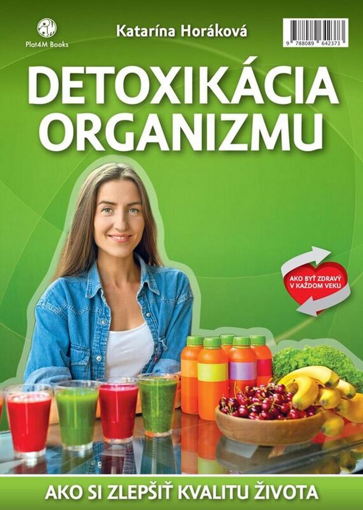 Detoxikácia organizmu - Katarína Horáková