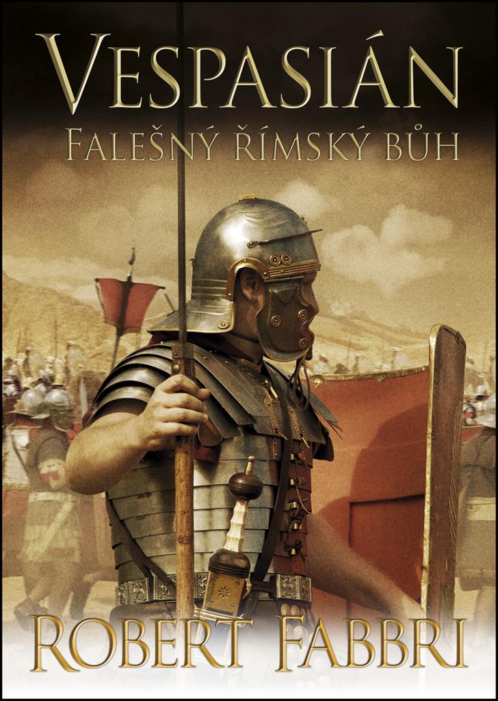 Vespasián Falešný římský bůh (3) - Robert Fabbri