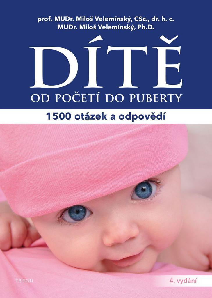 Dítě od početí do puberty - MUDr. Miloš Velemínský, Miloš ml. Velemínský